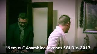 Nem Eu - Asamblea Diciembre SGI Salvador Sobral Caymmi