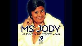 Ms. Jody Its The Weekend