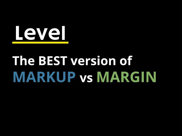 The best version of Markup vs. Margin