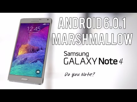 Samsung Galaxy Note 4: Official Android 6.0.1 Marshmallow Update