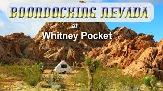 Boondocking Nevada - Whitney Pocket