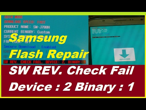 How to Repair SW REV CHECK FAIL DEVICE : 2, BINARY : 1 100%Done