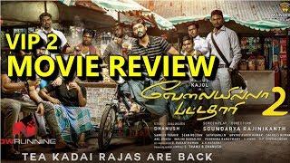 Velaiilla Pattadhari 2 | Dhanush | Amala pual | kajol | full movie review by Tamil speedy VIP 2