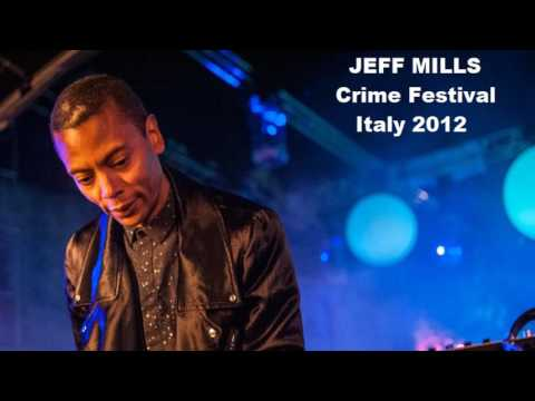 Jeff Mills. Crime Fest. 2012 - 3 hs Set