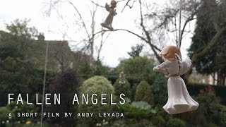 Fallen Angels - A Short Film by Andy Levada
