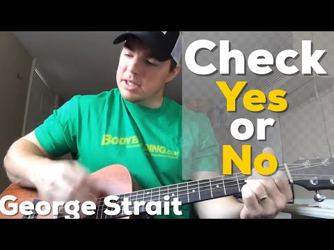 Check Yes or No - George Strait (Beginner Guitar Lesson)