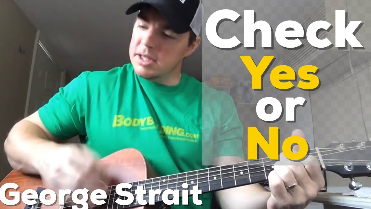 Check yes or no george strait beginner guitar lesson youtube hexwebz Choice Image