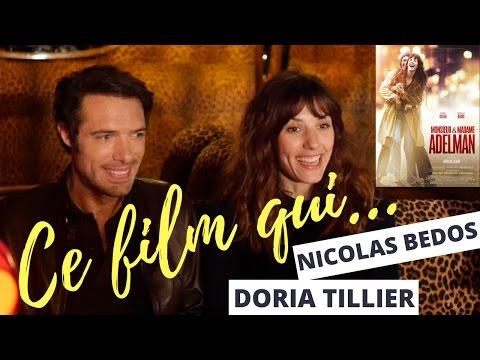 Ce Film Qui... Avec Nicolas Bedos & Doria Tillier ( Monsieur & Madame Adelman 🎥 )