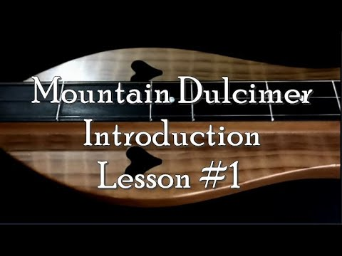 Mountain Dulcimer Lesson 1