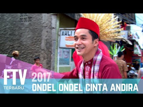 FTV Adly Fairuz & Amanda Rawless | Ondel Ondel Cinta Andira