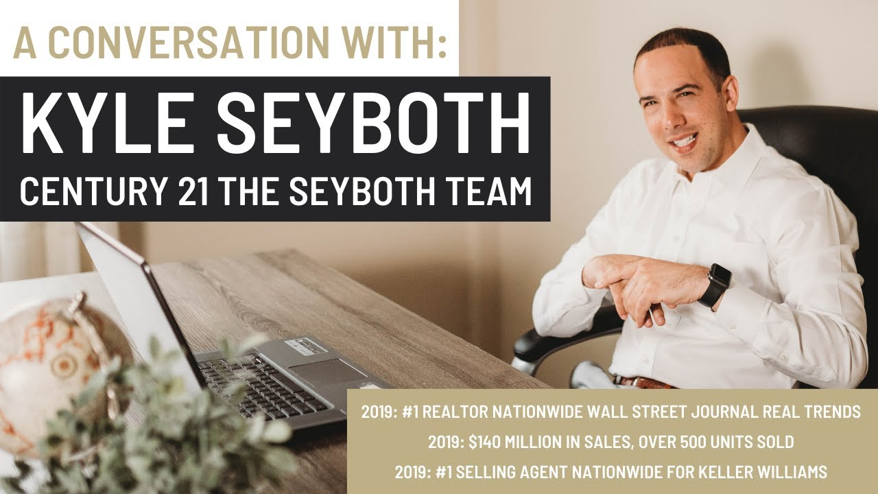 We talk with Kyle Seyboth CENTURY 21 The Seyboth Team #1 Agent Wall Street Journal/Real Trends 2019
