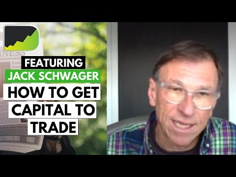 Getting Capital To Trade Is Simple...Follow This! ft. Jack Schwager