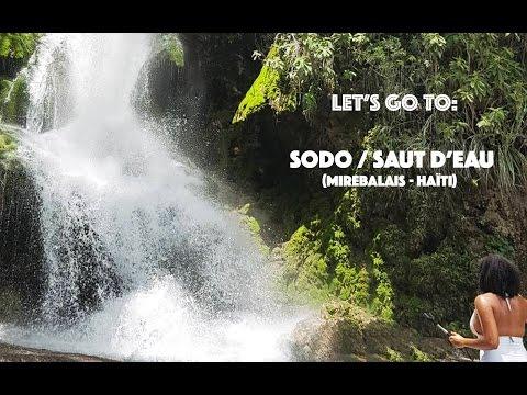Let's go to SODO (Saut D'Eau) Haiti