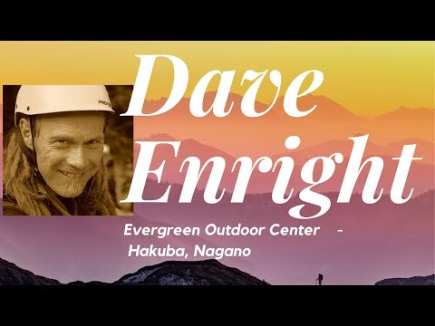 #SSL8 The Great Outdoors, Mountain Sports + Sustainable Living In Japan - Dave Enright