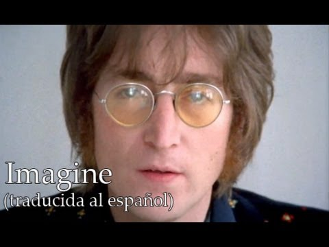 Imagine - John Lennon (Traducida al Español)
