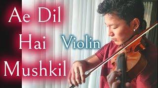 Ae Dil Hai Mushkil | Violin Cover by Kohei from Tokyo living in Mumbai