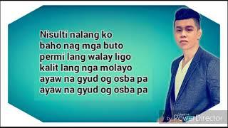 Hayaan mo sila -  Bisaya Version (Ex Battalion OC Dawgs) By Bryan Monton With Lyrics - Stafaband