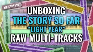 """The Story So Far """"Light Year"""" raw multi-tracks [UNBOXING]"""