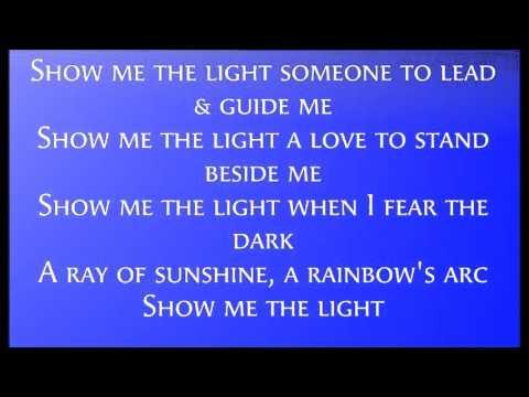 Show Me The Light Lyrics