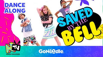 Saved By The Bell - NTV | GoNoodle