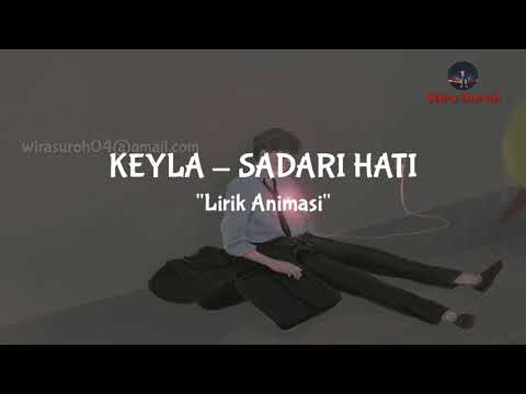 Keyla - Sadari Hati | Cover Lirik Animasi |