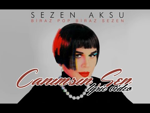 Sezen Aksu - Canımsın Sen (Lyrics Video)