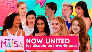 Desafio do trava-línguas com Now United | Programa da Maisa
