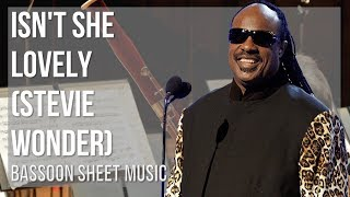 EASY Bassoon Sheet Music: How to play Isn't She Lovely by Stevie Wonder