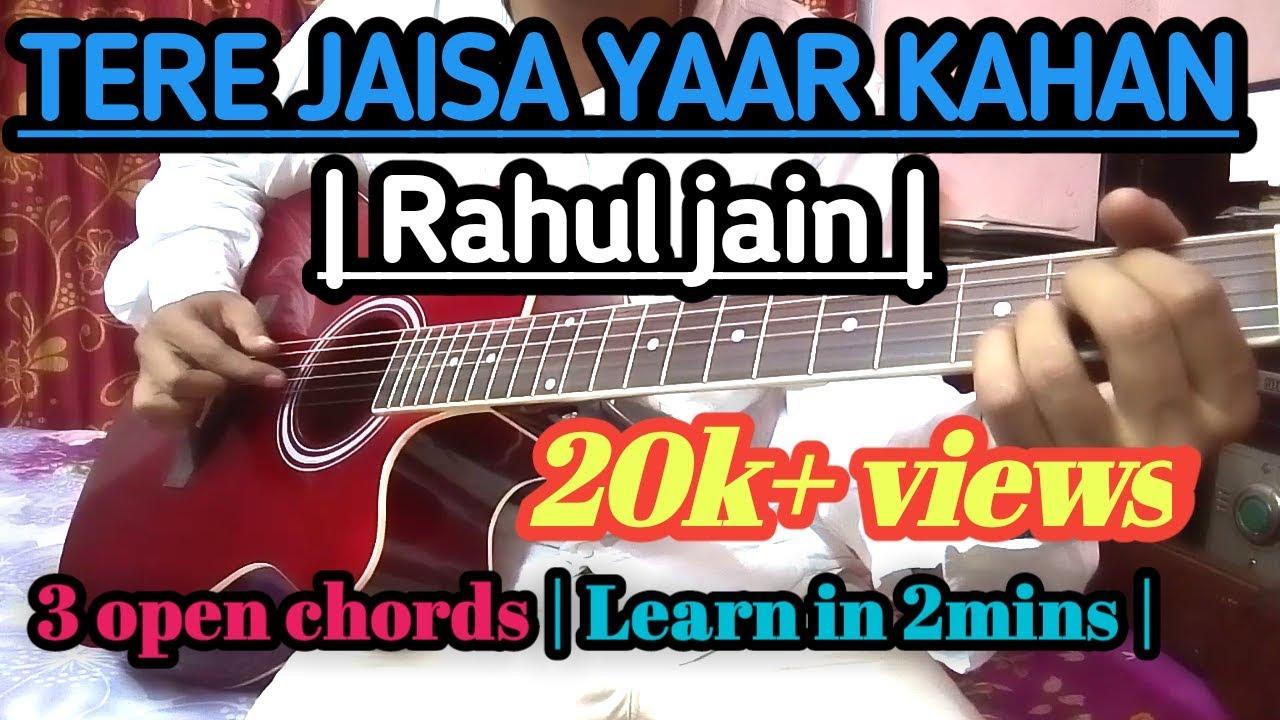 Tere Jaisa Yaar Kahan Guitar Lesson Chords Strumming Cover