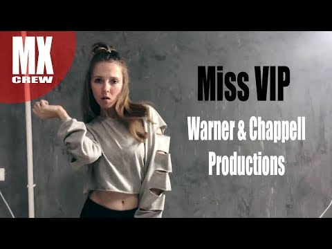 [mystixCHOREO] Miss VIP - Warner & Chappell Productions  by MYSTIX CREW