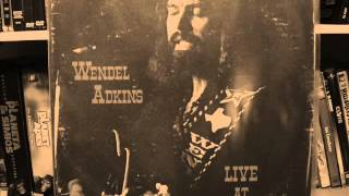 WENDEL ADKINS - TEXAS WHEN I DIE 1979