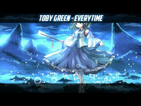 Nightcore - Toby Green - Everytime