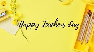 Teacher's Day Whatsapp Status || Happy Teacher's Day || Teacher's Day Wishes