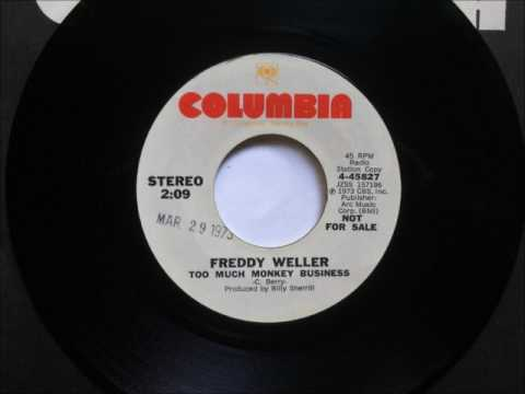 Too Much Monkey Business , Freddy Weller , 1973
