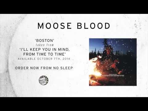 Moose Blood - Boston