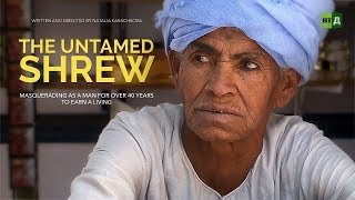 The Untamed Shrew: Egyptian woman pretends to be a man for 40 years to be able to work