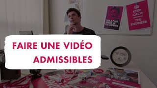 Faire un film admissible...