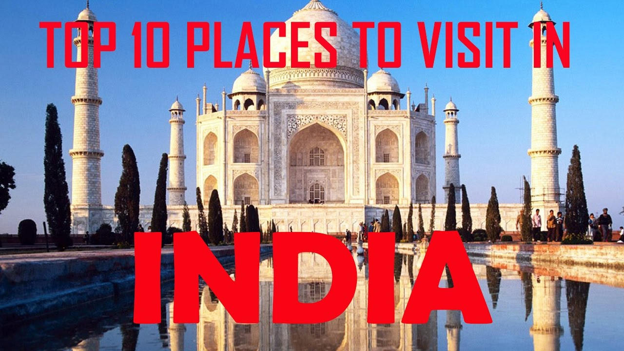 Top 10 places to visit in india 10 best places for for Top 10 places to go on your honeymoon