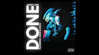 Jame Lean Done Feat Solo Xucci Prod Jame Lean ChadMakeAMilli