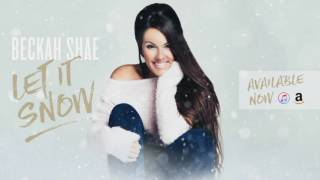 Beckah Shae - Christmastime Is Here