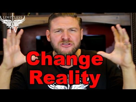 How To Change Your Perception Of Reality