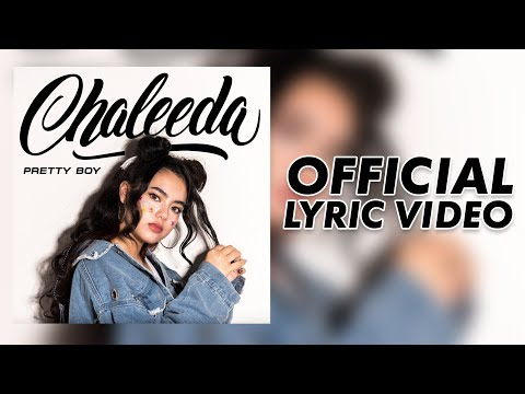 Chaleeda - Pretty Boy [Official Lyric Video]
