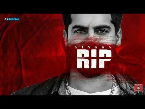 R.I.P : SINGGA (Full Video) Mofusion | Latest Punjabi Songs | Mankirt Aulakh Music | GKL