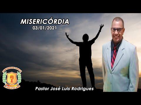 MISERICÓRDIA | Pr. José Luis | Ministério C.C.I.D - 03/01/2020