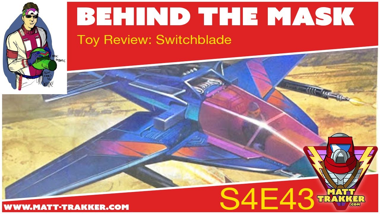 Toy Review: Switchblade - S4E43
