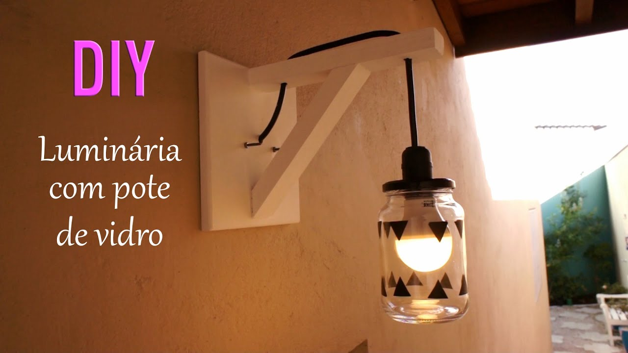 Lustre Artesanal ~ DIY Luminaria com pote de vidro YouTube
