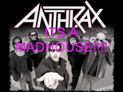 Madhouse   Anthrax Lyrics