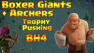How to Get Victory With Boxer Giants + Sneaky Archers In BH4 | Trophy Pushing | Clash Of Clans