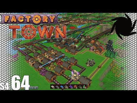 Factory Town - S04E64 - Finishing up the Mana Crystal Redesign
