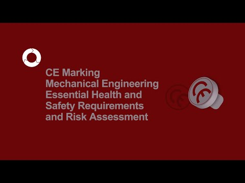 CE Marking Mechanical Engineering | Health & Safety and Risk Assessment | #2